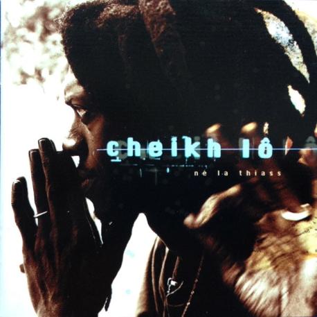[수입] Cheikh Lo - Ne La Thiass
