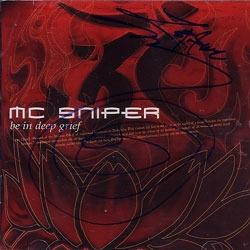 엠씨 스나이퍼 (Mc Sniper) / 3집 - Be In Deep Grief