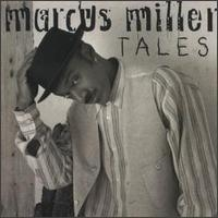 Marcus Miller / Tales