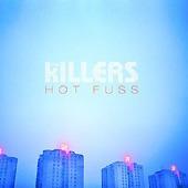 Killers / Hot Fuss