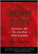 [영어원서 경영] The Courageous Follower - Standing Up to and for Our Leaders [양장]