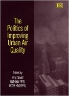 The Politics of Improving Urban Air Quality (ISBN : 9781858986968)