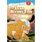 The Land Before Time: Cera's Shiny Stone (I Can Read Book 2)