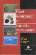 Plant Resistance to Parasitic Nematodes  (ISBN : 9780851994666)