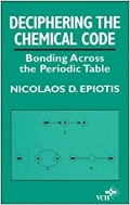 Deciphering the Chemical Code : Bonding Across the Periodic Table  (ISBN : 9781560819462 = 9780471186441)