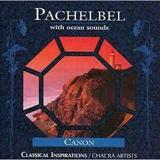 [수입] Pachelbel / Chacra Artists - Pachelbel With Ocean Sounds