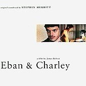 O.S.T. (Stephin Merritt) / Eban & Charley (Digipack/수입)