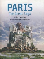 PARIS - THE GREAT SAGA