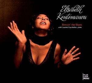 [미개봉] Elisabeth Kontomanou / Brewin' The Blues (Digipack)