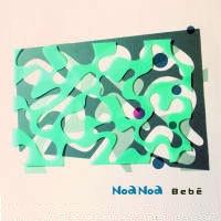 Noa Noa / Bebe (미개봉)