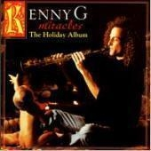 Kenny G / Miracles: The Holiday Album