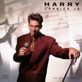 Harry Connick, Jr. / We Are In Love