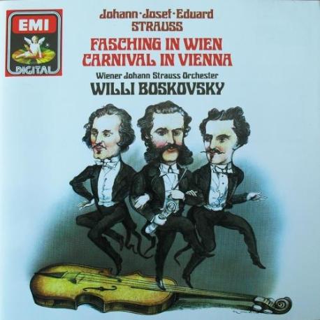 요한, 요제프, 에두아르트 슈트라우스(JOHANN JOSEF EDUARD STRAUSS) : FASCHING IN WIEN CARNIVAL IN VIENNA
