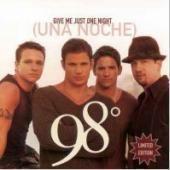 [미개봉] 98 Degrees / Give Me Just One Night (Una Noche) (Single)
