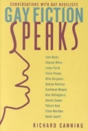 Gay Fiction Speaks : Conversations with Gay Novelists  (ISBN : 9780231116954)