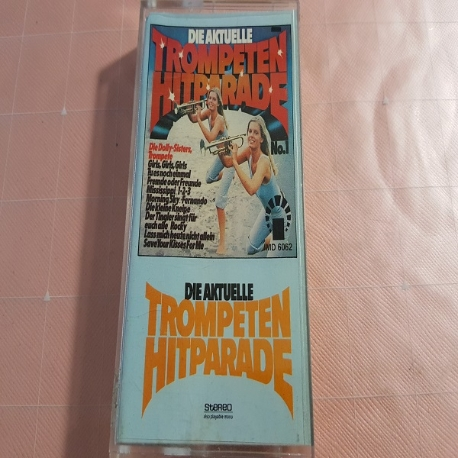 (중고Tape) Die Aktuelle Trompeten Hit Parade