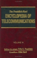The Froehlich/Kent Encyclopedia of Telecommunications, Vol. 14 : Nyquist, Harry to Queueing System Models for Communications (ISBN : 9780824729127)