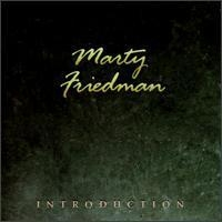 Marty Friedman / Introduction