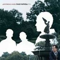 Brad Mehldau Trio / Anything Goes (수입)