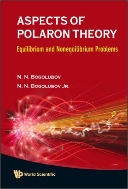 Aspects of Polaron Theory : Equilibrium and Nonequilibrium Problems  (ISBN : 9789812833983)