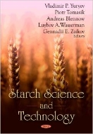 Starch Science and Technology (ISBN : 9781604569506)