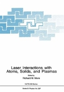 Laser Interactions with Atoms, Solids, and Plasmas (ISBN : 9780306448010)