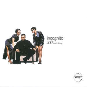 [수입] Incognito - 100° And Rising