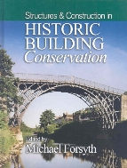 Structures & Construction in Historic Building Conservation   (ISBN : 9781405111713)