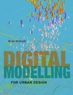 Digital Modelling for Urban Design (ISBN : 9780470034774)