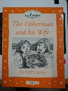 Classic Tales Level 2: The Fisherman and His Wife (Activity Book and Play)