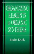 Organozinc Reagents in Organic Synthesis (ISBN : 9780849391514)