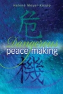 Dangerous Peace-Making (ILL, Paperback)