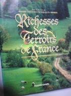 Richesses des terroirs de France [Bernard Hennequin/France Loisirs/불어원서]  ///