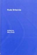 Rude Britannia (ISBN : 9780415382762_