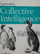 Programming Collective Intelligence : Making Sense of Big Data