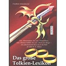 Das große Tolkien-Lexikon: Von Roverandom bis zum Silmarillion. Vom kleinen Hobbit bis zum Herrn der Ringe..... (Paperback)