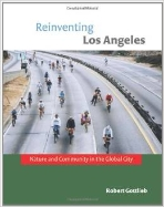 Reinventing Los Angeles : Nature and Community in the Global City (ISBN : 9780262072878)