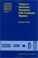 Topics in Nonlinear Dynamics with Computer Algebra (Computation in Education : mathematics, Science and Engineering, Vol. 1)  (ISBN : 9782884491136)