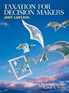 Taxation for Decision Makers 2005  (ISBN : 9780131472396)