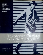 Engineering Problem Solving With ANSI C : Fundamental Concepts