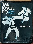TAE KWON DO  -The Korean Martial Art- 국기태권도-영문판- -초판-절판된 귀한책-아래사진,설명참조-