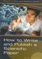 How to Write and Publish a Scientific Paper (6th Edition)