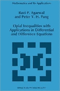 Opial Inequalities with Applications in Differential and Difference Equations (ISBN : 9789048145249)