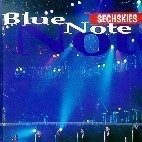 젝스키스 (Sechskies) / Blue Note