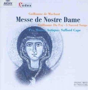 [미개봉] Pro Musica Antiqua, Safford Cape / Machaut : Maesse De Nostre Dame & Du Fay : 5 Sacred Songs (수입/미개봉/4531622)