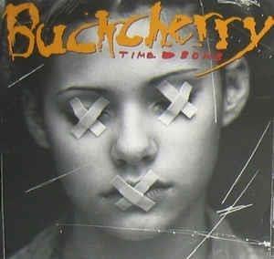[일본반] Buckcherry - Time Bomb