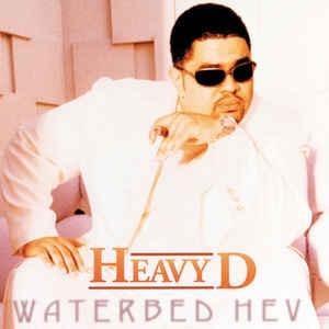 [수입] Heavy D - Waterbed Hev