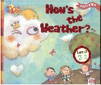 How's the Weather?, 3판 (Little Story Town, Level 2-2)   (ISBN : 9788925648463)