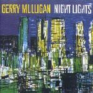 Gerry Mulligan / Night Lights