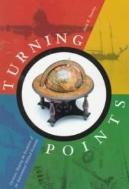 Turning Points : Decisions Shaping the Evolution of the International Political Economy  (ISBN : 9781551111520)